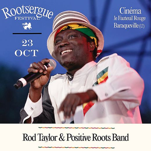 Rod Taylor and Positive Roots Band, vendredi  23 octobre.
