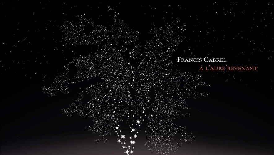 """""""A l'aube revenant"""" de Francis Cabrel est en tête des ventes d'albums à la Fnac"""