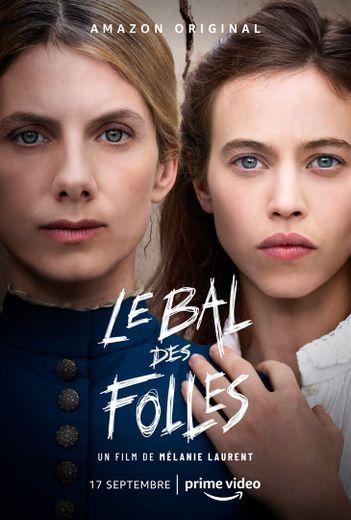 """""""Le Bal des folles"""" de Mélanie Laurent sera en ligne vendredi sur Amazon Prime Video."""